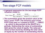 two stage fcf models40