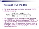 two stage fcf models41