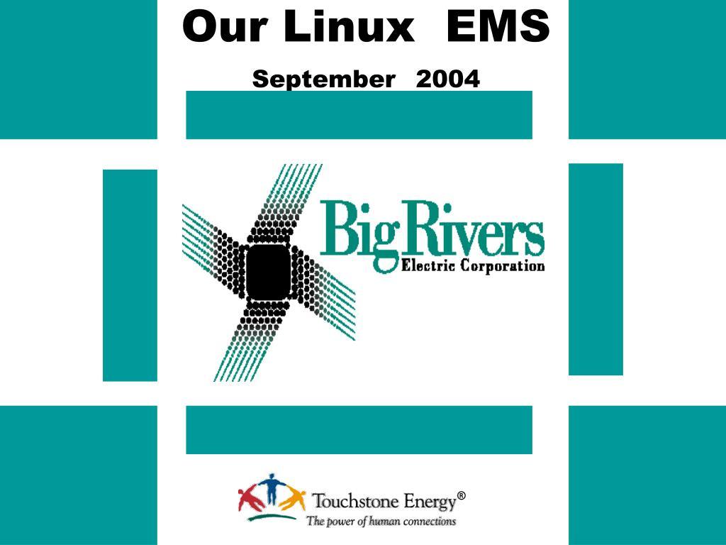 our linux ems september 2004 l.