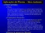 aplica es de plasma meio ambiente64