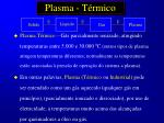 plasma t rmico