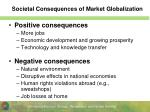 societal consequences of market globalization