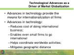 technological advances as a driver of market globalization