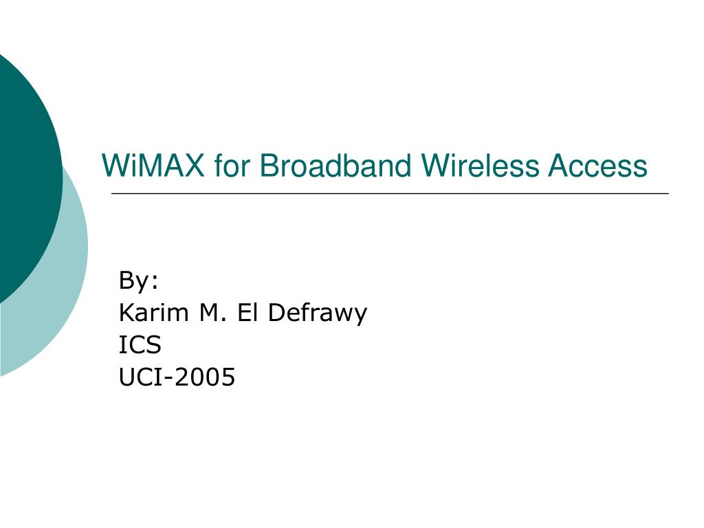 wimax for broadband wireless access l.