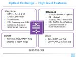 optical exchange high level features