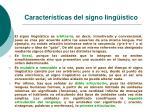caracter sticas del signo ling stico