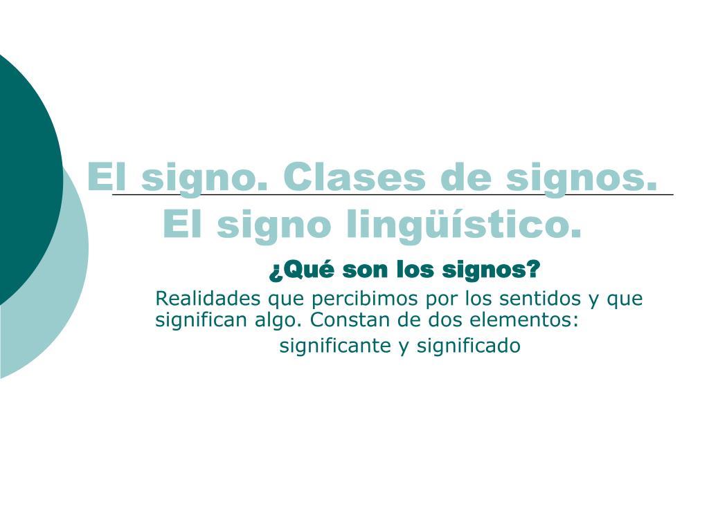 el signo clases de signos el signo ling stico l.