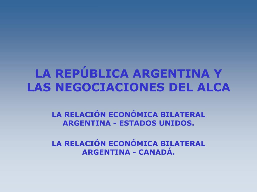 la rep blica argentina y las negociaciones del alca l.