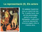 la representaci ii els actors