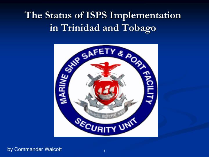 the status of isps implementation in trinidad and tobago n.