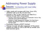 addressing power supply issues contracting with local utility