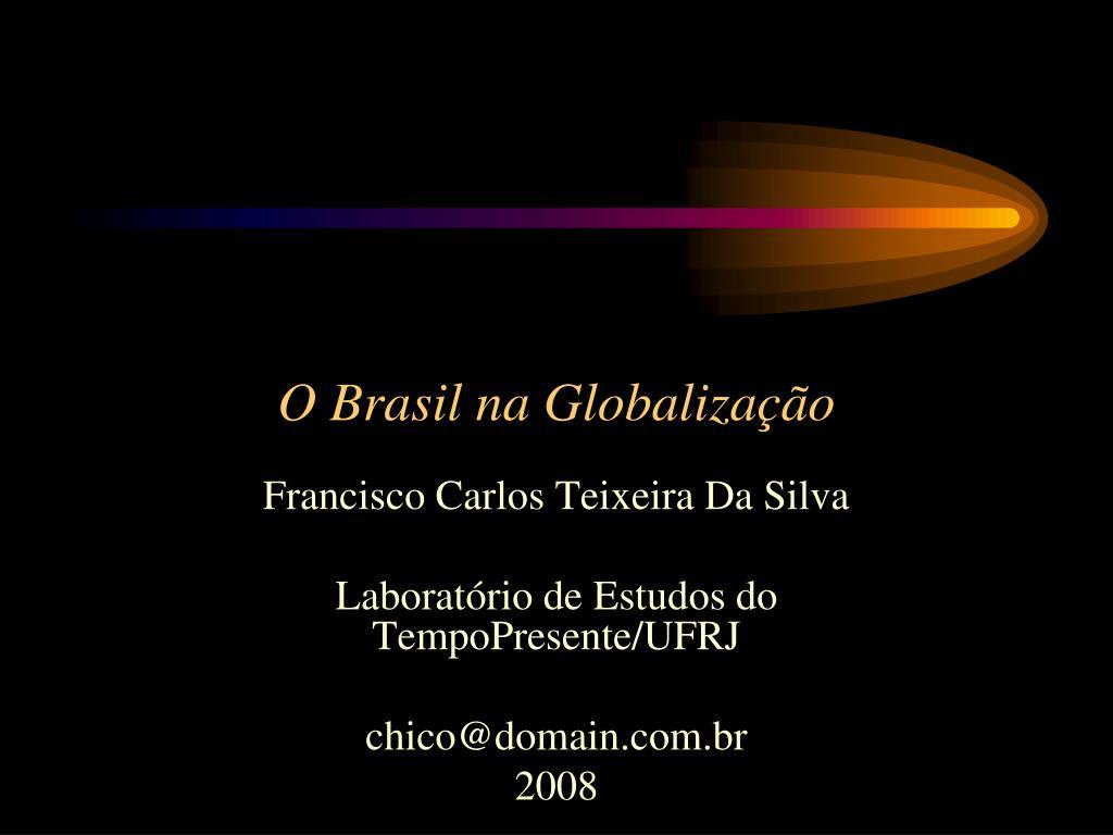 o brasil na globaliza o l.