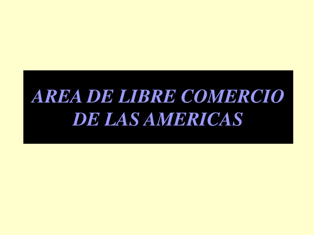 area de libre comercio de las americas l.