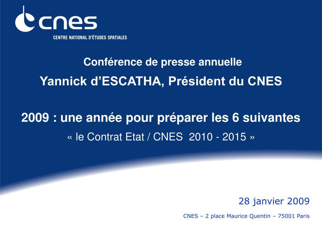 28 janvier 2009 cnes 2 place maurice quentin 75001 paris l.