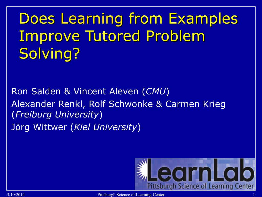 does learning from examples improve tutored problem solving l.