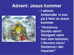 advent jesus kommer8
