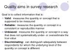 quality aims in survey research