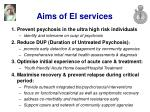 aims of ei services
