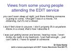 views from some young people attending the edit service