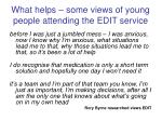 what helps some views of young people attending the edit service