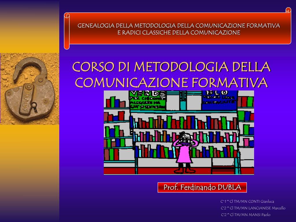 corso di metodologia della comunicazione formativa l.