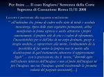 per finire il caso englaro sentenza della corte suprema di cassazione roma 11 11 2008