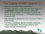 the legacy of aldo leopold 2