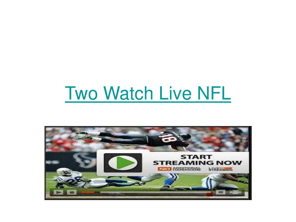 two watch live nfl l.