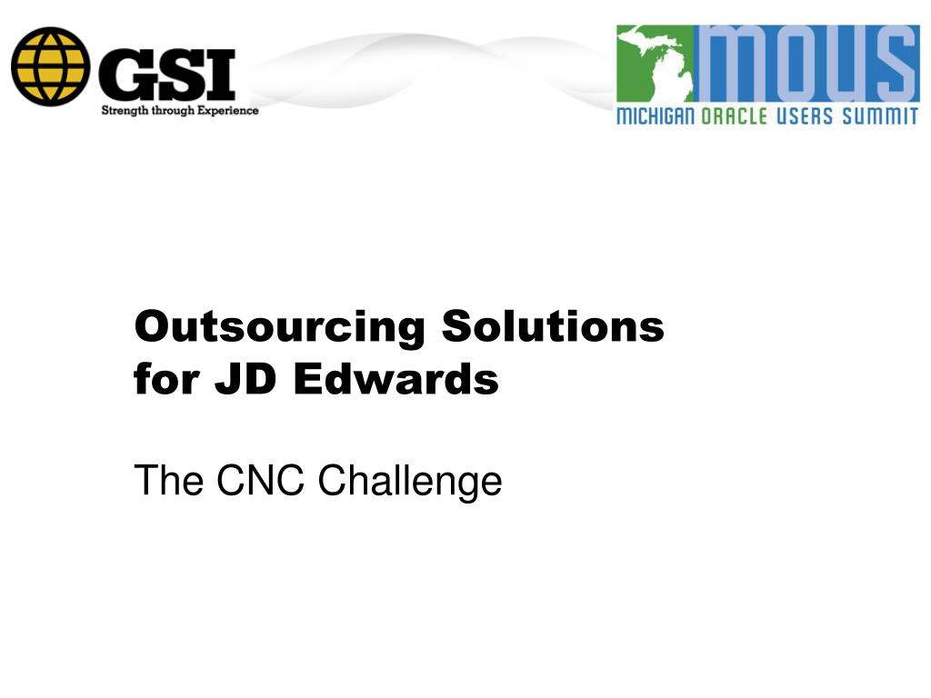outsourcing solutions for jd edwards l.