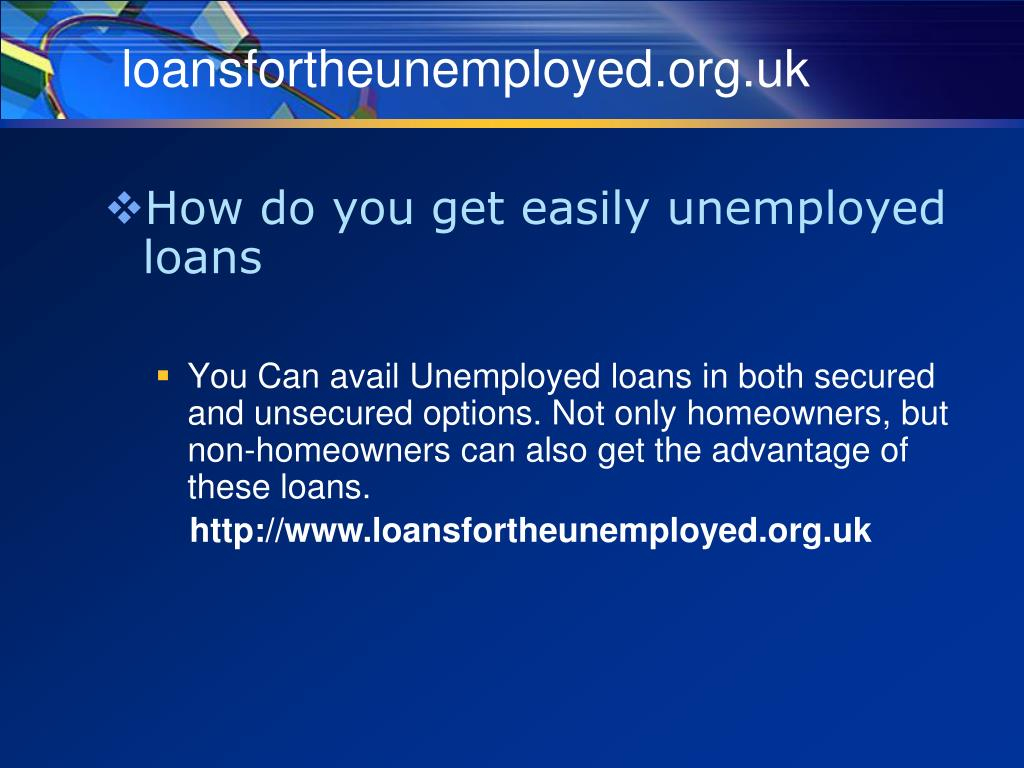 loansfortheunemployed org uk l.