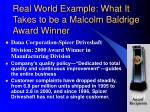 real world example what it takes to be a malcolm baldrige award winner