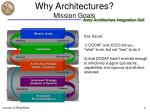 why architectures mission goals