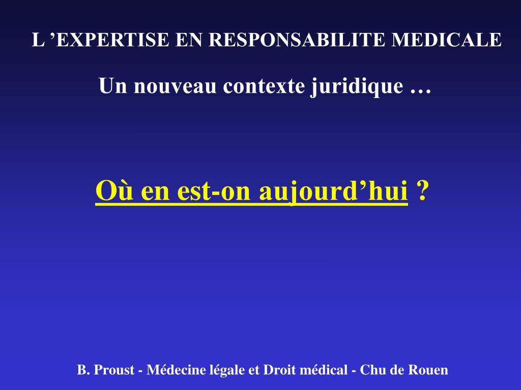l expertise en responsabilite medicale l.