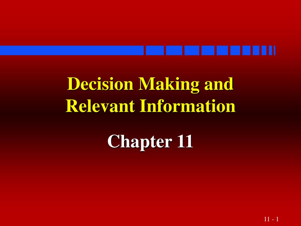 decision making and relevant information l.