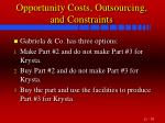 opportunity costs outsourcing and constraints39