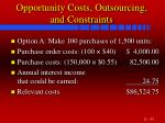 opportunity costs outsourcing and constraints47