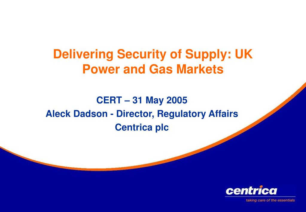 delivering security of supply uk power and gas markets l.