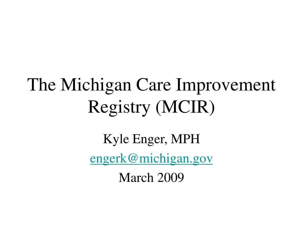 the michigan care improvement registry mcir l.