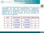 reformas comunes niveles de operaciones