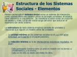 estructura de los sistemas sociales elementos