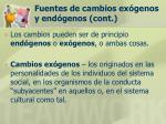 fuentes de cambios ex genos y end genos cont