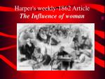 harper s weekly 1862 article the influence of woman