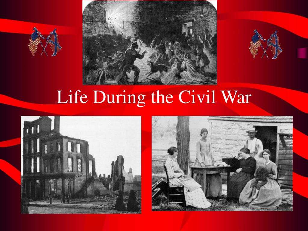 life during the civil war l.