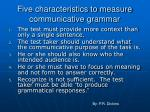five characteristics to measure communicative grammar