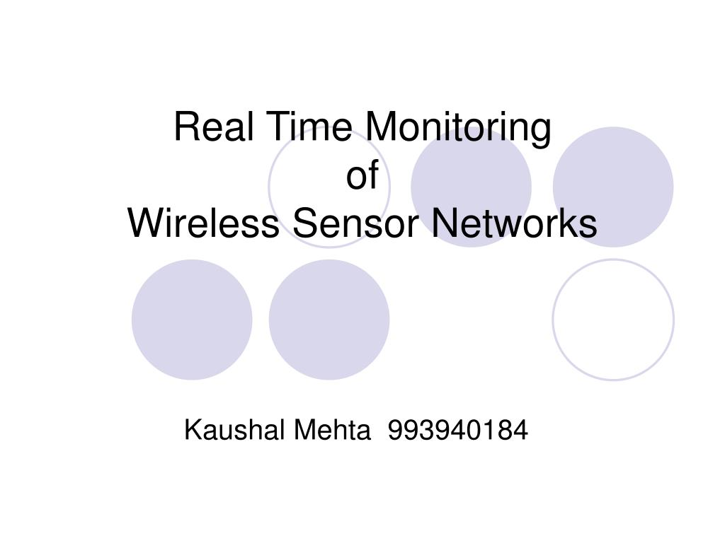 real time monitoring of wireless sensor networks l.