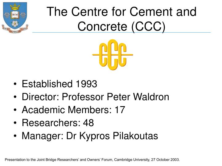 The centre for cement and concrete ccc