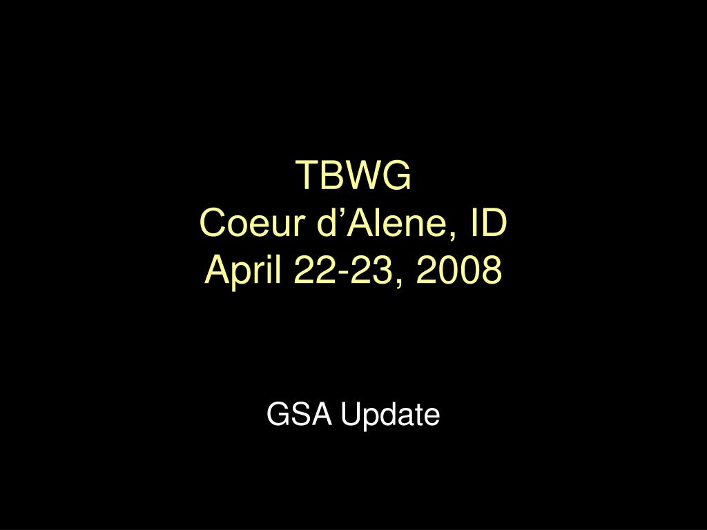 tbwg coeur d alene id april 22 23 2008 l.