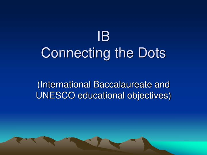 ib connecting the dots n.