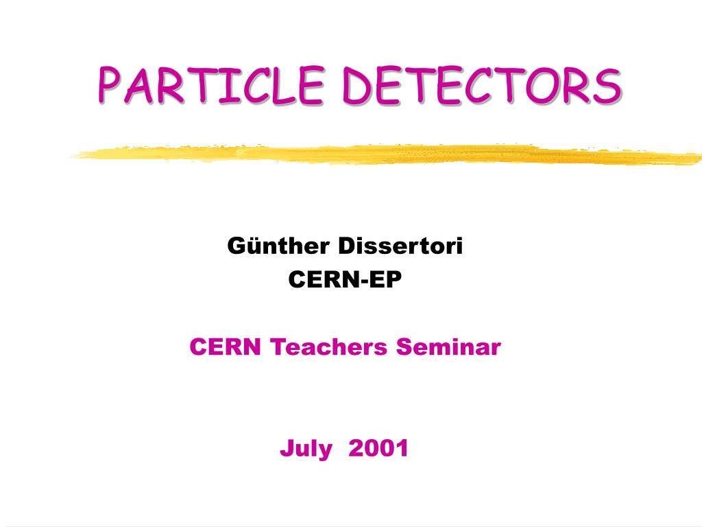 particle detectors l.