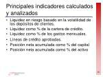 principales indicadores calculados y analizados
